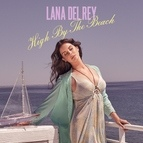 Lana Del Rey альбом High By The Beach