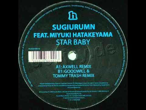 Sugiurumn feat. Miyuki Hatakeyama - Starbaby ( Axwell remix )