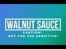 CAUTION this video discusses a sensitive subject! THE TERRIBLE TRUTH ABOUT WALNUT SAUCE...