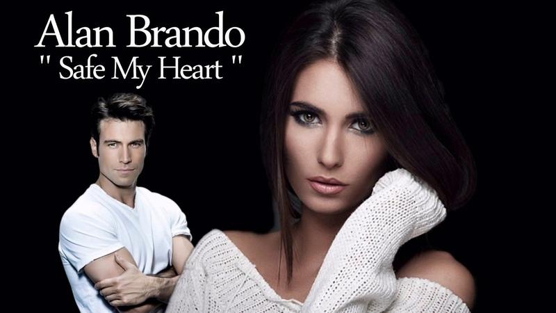 Alan Brando - Safe My Heart ( New 2018 ) İtalo Disco