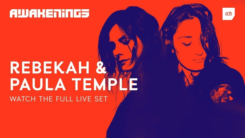 Awakenings ADE 2018 Rebekah Paula Temple
