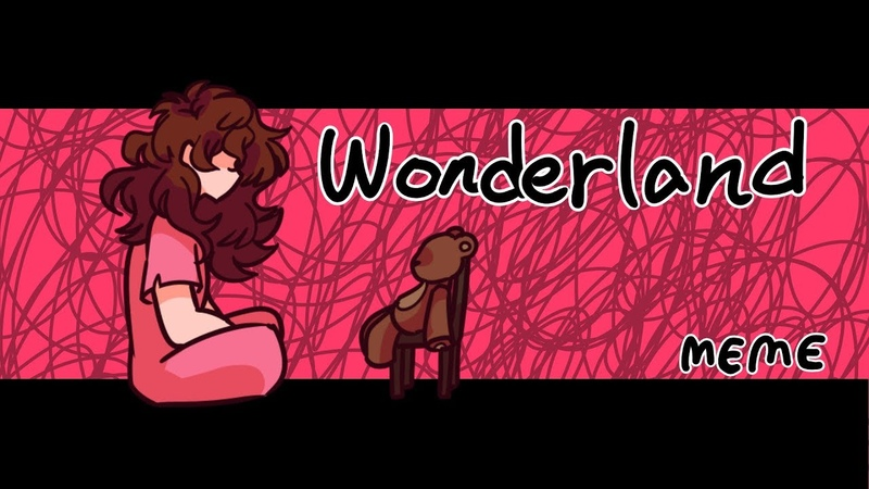 Wonderland (MEME)(Sally)(Creepypasta)(Blood warning)(Amino Fan club)