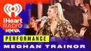 Meghan Trainor Performs 'No Excuses/All About That Bass and MORE! | iHeartRadio MMVA