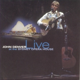 John Denver альбом John Denver Live At The Sydney Opera House