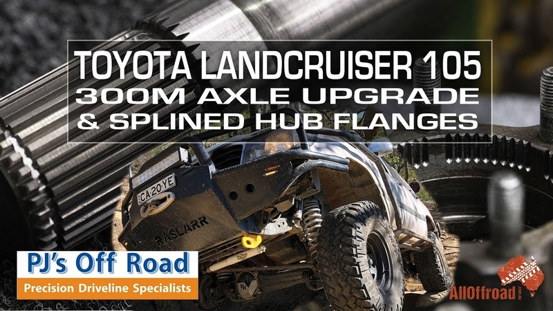 Toyota Landcruiser 105 | 300M Axle and Splined Hub Flange Upgrade | ALLOFFROAD