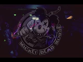 Mickey Dead Mouse - Микки мертвая мышь 19/01/19