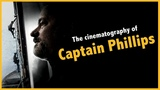 The cinematography of Captain Phillips Barry Ackroyd Case Study