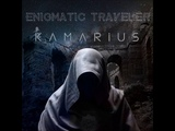 Kamarius - Enigmatic Traveler (F.A.) Enigmatic, Ethnic, New age, Relaxing, Ambient