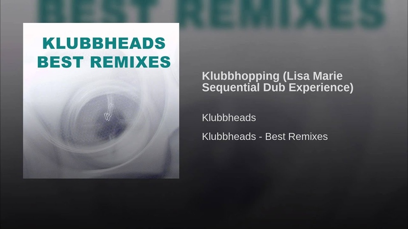 Klubbhopping (Lisa Marie Sequential Dub Experience)