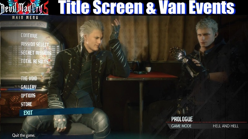 DMC 5 All Title Screen Van Events (Vergil Dante Nero Trish Lady) - Devil May Cry 5 2019