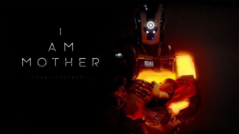 I Am Mother (Trailer)