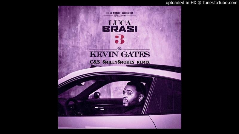 Kevin Gates - Shoulda CS $miley$mokes remix