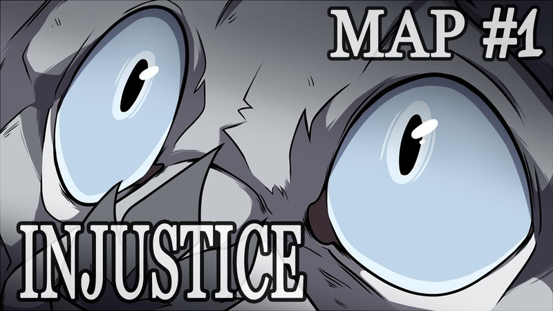 Nothing Left to Say INJUSTICE Warriors MAP Part 1