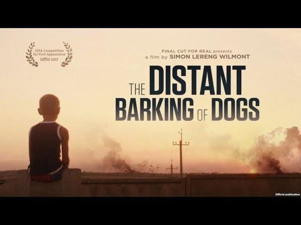 Отдаленный лай собак / The Distant Barking of Dogs (2017)