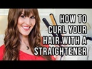 How To Curl Your Hair with a Straightener / Flat Iron (Tutorial)