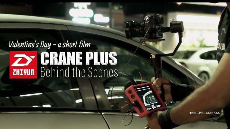 Valentine's Day Short Film - Behind The Scenes - ZHIYUN Crane Plus
