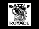 Battle Royale - The First Five Hits 2018 Hardcore Punk