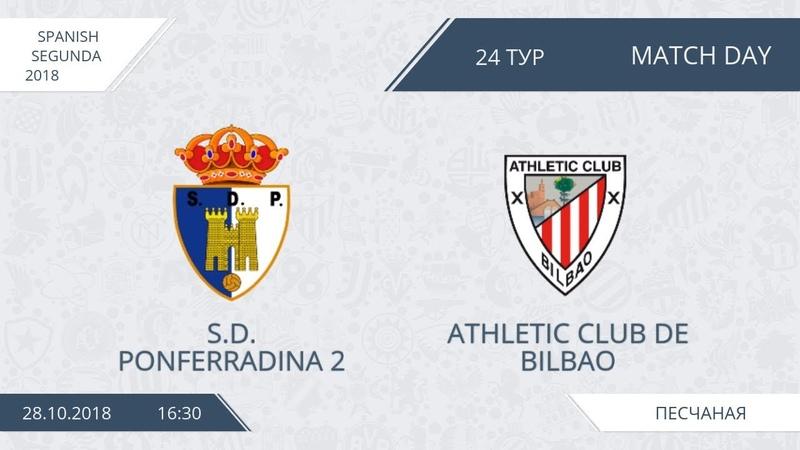 AFL18 Spain Segunda Day 24 S D Ponferradina 2 Athletic Club de Bilbao