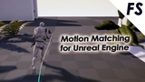 Motion Matching for Unreal Engine