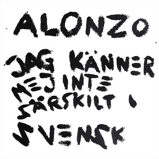 Alonzo альбом Jag känner mej inte särskilt svensk