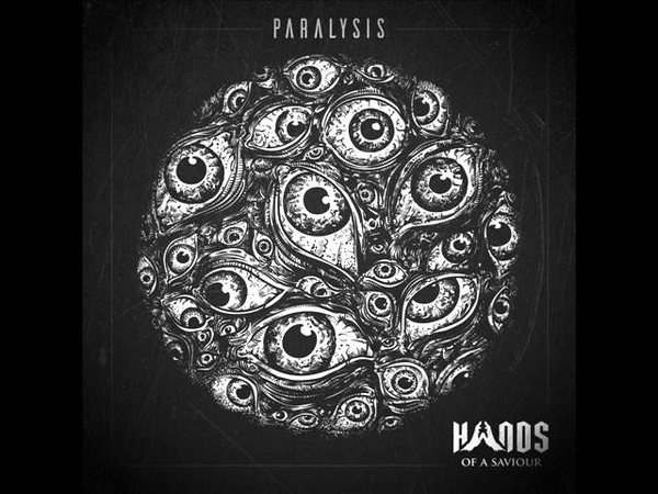 Hands Of A Saviour - Paralysis (Full Album)