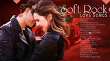 Old Soft Rock Love Songs 70's 80's 90's - Romantic Love Songs Ever - Best Soft Rock Love Songs ever