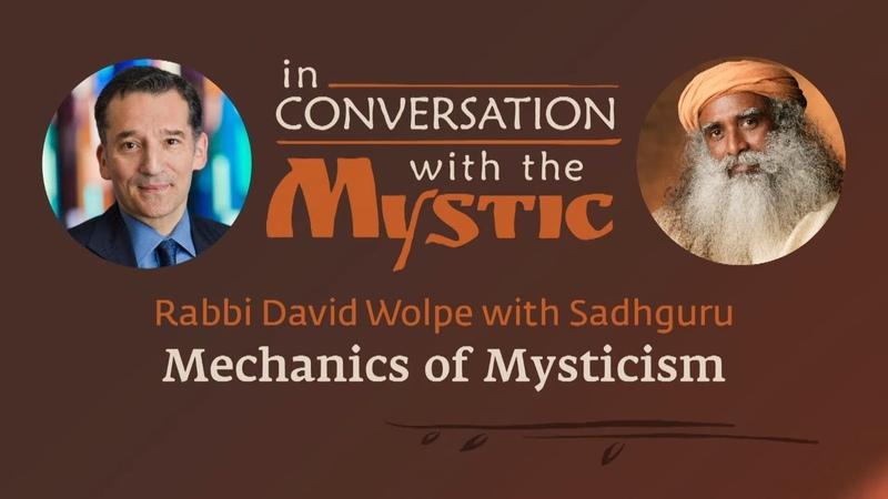 Mechanics of Mysticism - Rabbi Wolpe in Conversation with Sadhguru