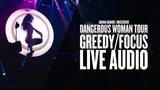 Ariana Grande - GreedyFocus Live Audio (Dangerous Woman Tour Orchestral Version)