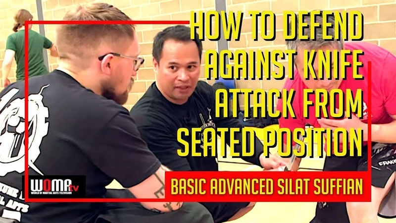 HOW To Defend Against Knife Attack from SEATED Position BASIC ADVANCED SILAT