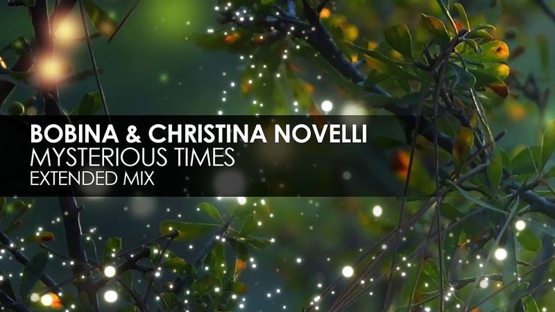 Bobina Christina Novelli - Mysterious Times [Teaser]