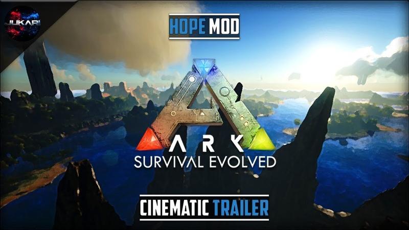 ARK Survival Evolved Hope Mod Cinematic Trailer