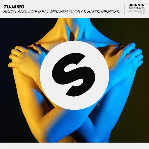 Tujamo альбом Body Language (feat. Miranda Glory & Haris) [Remixes]