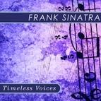 Frank Sinatra альбом Timeless Voices: Frank Sinatra