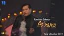 Ravshan Sobirov - So'rama | Равшан Собиров - Сўрама (Yangi yil kechasi 2019)