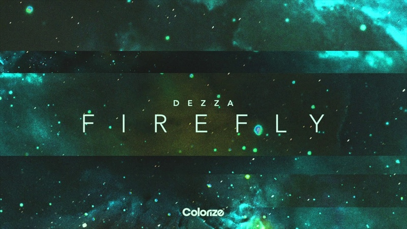 Dezza - Firefly [Available: 21.12.18]
