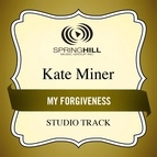 Kate Miner альбом My Forgiveness