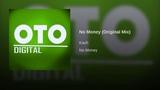 No Money (Original Mix)