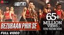 Bezubaan Phir Se Full Video Disney's ABCD 2 Varun Dhawan Shraddha Kapoor Sachin Jigar