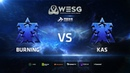 WESG Ukraine - Losers Round 1 Match 1: BuRning (T) vs Kas (T)