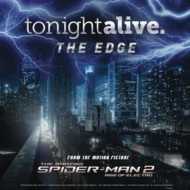 """Tonight Alive альбом The Edge (From the Motion Picture """"The Amazing Spider-Man 2"""")"""