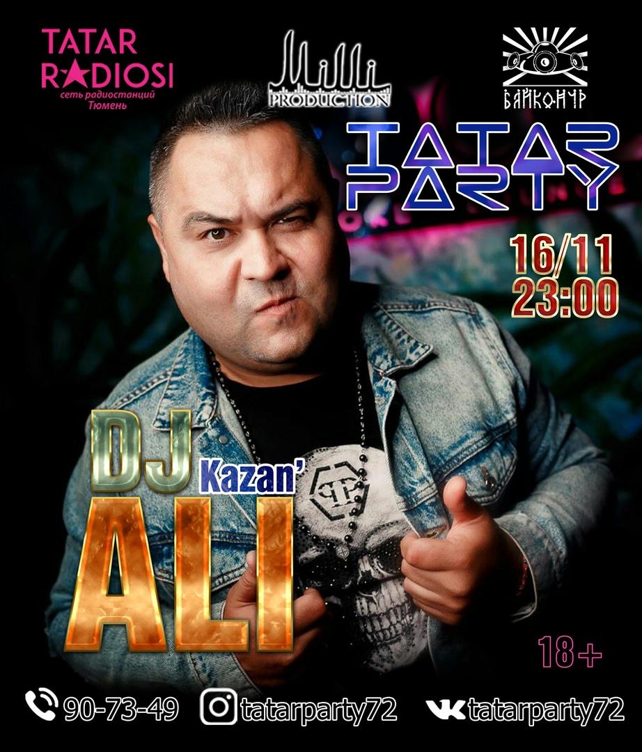 Афиша Тюмень TATAR PARTY - 16.11.2018 DJ ALI