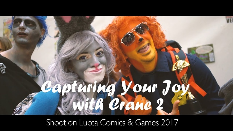 Capturing Your Joy with Crane 2   Shoot on Lucca Comics Games 2017