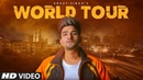 World Tour Full Song Abhay Singh Preet Hundal Nirmaan Latest Punjabi Songs 2019