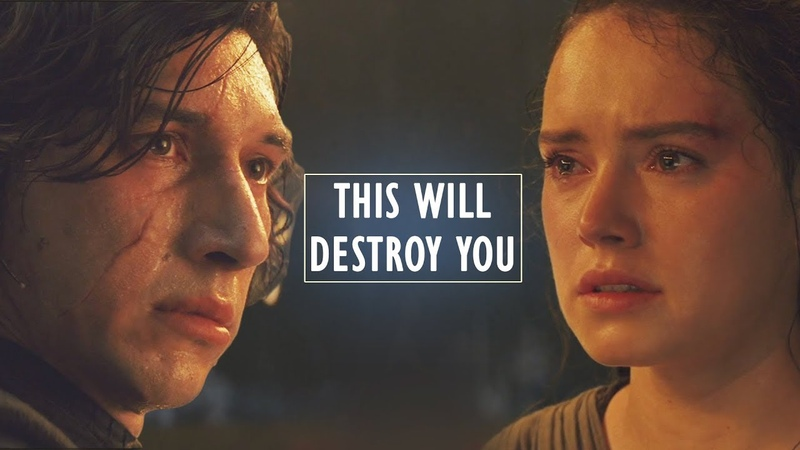Kylo Ren Rey || This Will Destroy You