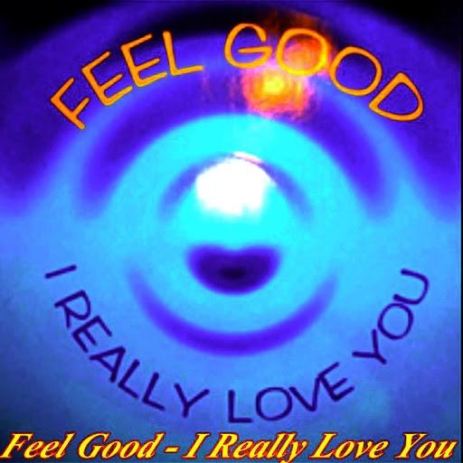 Feel Good альбом I Really Love You