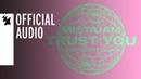 MistaJam feat Scott Quinn Trust You