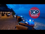 Ibiza Summer Mix Music Emotion Relax Chillout House Feeling Chill Out Relaxing Music
