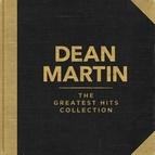 Dean Martin альбом The Greatest Hits Collection