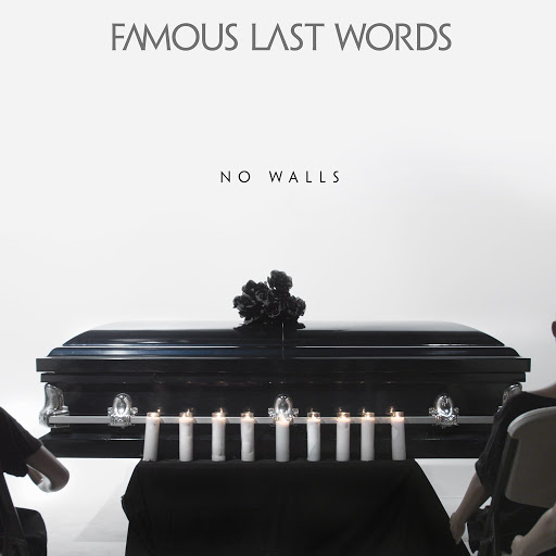 Famous Last Words альбом No Walls