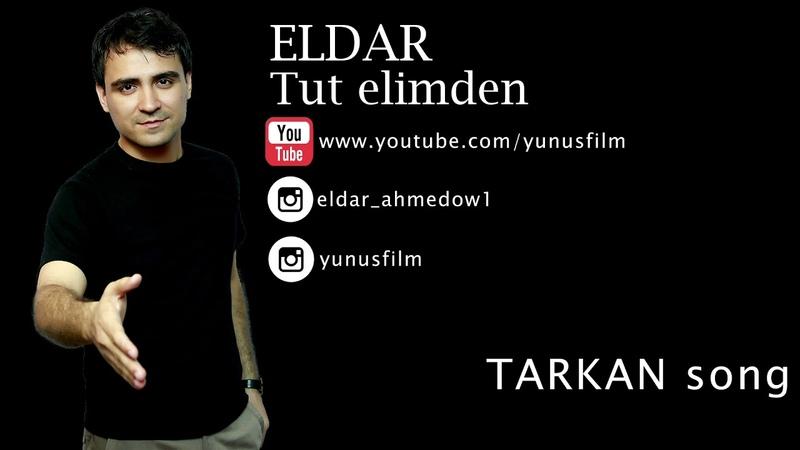 ⭐ ELDAR AHMEDOW ⭐ TUT ELIMDEN AYDYM 2019 ⭐ TARKAN - Beni Çok Sev COVER